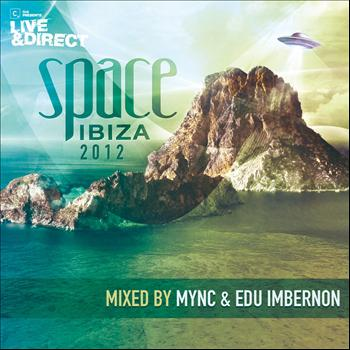 MYNC & Edu Imbernon - Space Ibiza