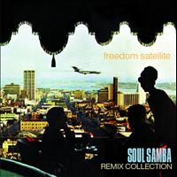 Freedom Satellite - Soul Samba Remix Collection