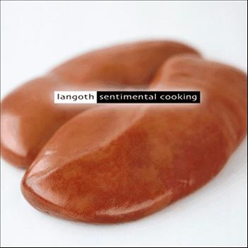 Langoth - Sentimental Cooking