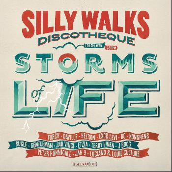 Silly Walks Discotheque - Storms Of Life
