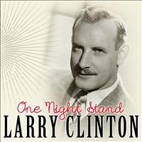 Larry Clinton - One Night Stand