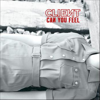 Client - Can You Feel