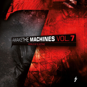 Various Artists - Awake The Machines Vol. 7