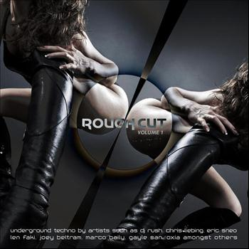 Various Artists - Rough Cut Vol. 1