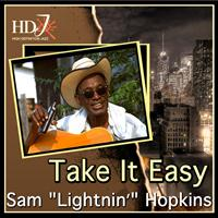 "Sam ""Lightnin'"" Hopkins - Take It Easy"
