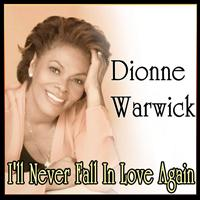 Dionne Warwick - Dionne Warwick - I'll Never Fall In Love Again