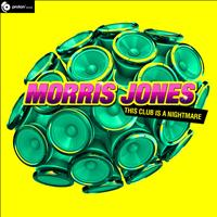 Morris Jones - This Club Is A Nightmare