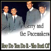 Gerry And The Pacemakers - How Do You Do It - The Best Of