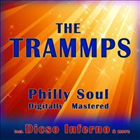 The Trammps - Philly Soul - Digitally Mastered