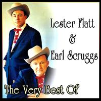 Lester Flatt & Earl Scruggs - The Very Best Of