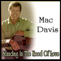 Mac Davis - Standing In The Need Of Love