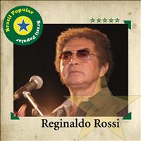 Reginaldo Rossi - Brasil Popular - Reginaldo Rossi