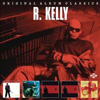 R. Kelly - Original Album Classics