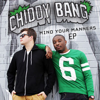 Chiddy Bang - Mind Your Manners EP (Explicit)