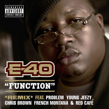 E-40 - Function (Remix [Explicit])