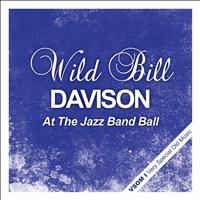 Wild Bill Davison - At the Jazz Band Ball