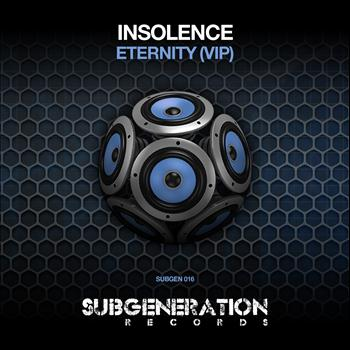 Insolence - Eternity (VIP)