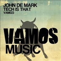 John De Mark - Tech Is That