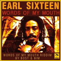 Earl 16 - Words of My Mouth