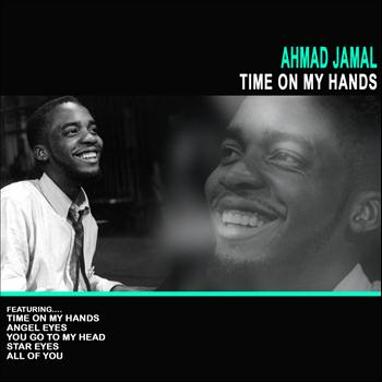 Ahmad Jamal - Time on My Hands