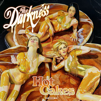 The Darkness - Hot Cakes (Explicit)