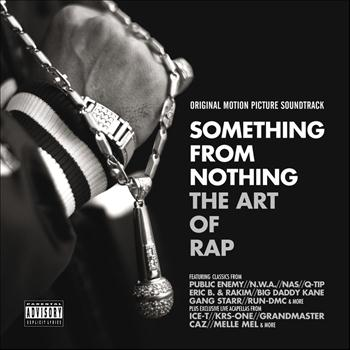 Various - Something From Nothing: The Art of Rap (Explicit)