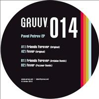 Pavel Petrov - Friends Forever EP
