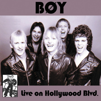Boy - Live On Hollywood Blvd