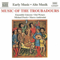 Ensemble Unicorn - Music of the Troubadours