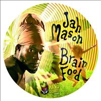 Jah Mason - Brain Food
