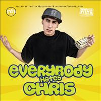 Lil Chris - Everybody Hates Chris