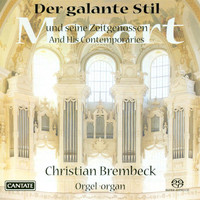 Christian Brembeck - The Gallant Style: Mozart and his Contemporaries