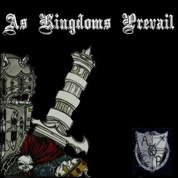 As Kingdoms Prevail - As Kingdoms Prevail