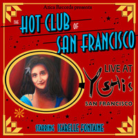 Isabelle Fontaine - The Hot Club of San Francisco Live at Yoshis SF