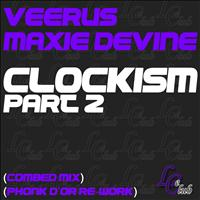Veerus & Maxie Devine - Clockism, Vol. 2