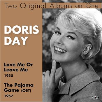 Doris Day - Love Me or Leave Me, the Pajama Game (OST) (Two Original Albums On One)