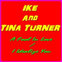 Tina Turner, Ike Turner - Ike and Tina Turner