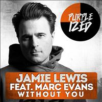 Jamie Lewis - Without You