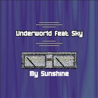 Underworld - My Sunshine