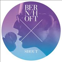 Bernhoft - Shout (C2C remix)