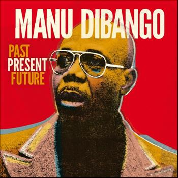 Manu Dibango - Past Present Future (English version)