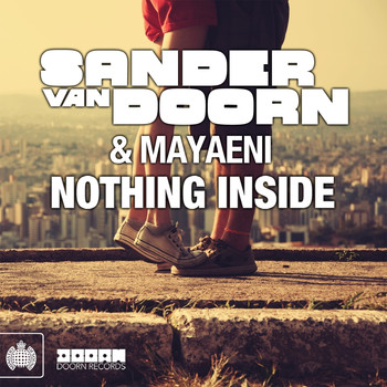 Sander van Doorn feat. Mayaeni - Nothing Inside