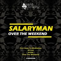 Salaryman - Over the Weekend