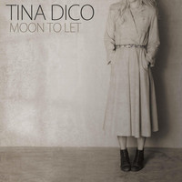 Tina Dico - Moon To Let - Single