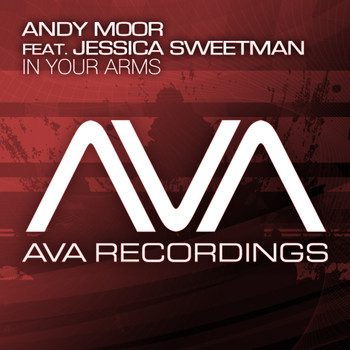 Andy Moor feat. Jessica Sweetman - In Your Arms