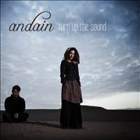 Andain - Turn Up the Sound