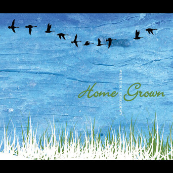 Home Grown - When It All Comes Down