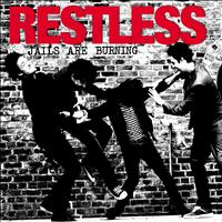 Restless - Jails are burning
