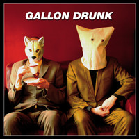 Gallon Drunk - A Thousand Years