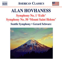 Gerard Schwarz - Hovhaness: Symphonies Nos. 1, 'Exile Symphony' and 50, 'Mount St. Helen'